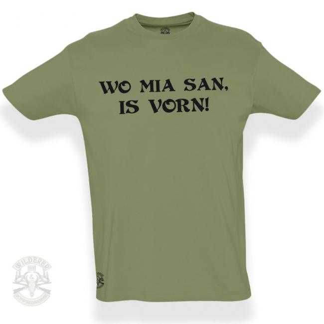 T-Shirt - Wo mia san is vorn!
